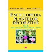 Sere, balcoane, apartamente si terase, Enciclopedia plantelor decorative, Vol. 3/Gheorghe Mohan, Aurel Ardelean