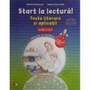 Start la lectura Texte literare si aplicatii. Clasa IV