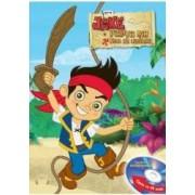 Jake si piratii din Tara de Nicaieri. Mergeti dupa sunet. Hai sa sarim Carte+CD Format mare