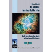 Gruppo B Editore Le Stelle: Fucine Della Vita - Manuali E Guide Per L'Astronomia Pratica (Null)