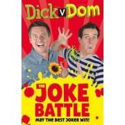 Dick v Dom - The Joke Battle, Paperback