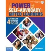 Power of Self-Advocacy for Gifted Learners. Teaching the Four Essential Steps to Success, Paperback/Deb Douglas