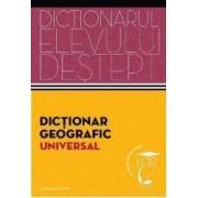 Dictionarul elevului destept Dictionar geografic universal