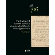 The Making of Samuel Beckettâs En attendant Godot/Waiting for Godot - Dirk Van Hulle en Pim Verhulst