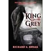 King of the Grey, Paperback/Richard A. Knaak
