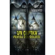 Un caftan pentru Don Quijote/Victor Ivanovici
