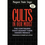 Cults in Our Midst par Singer & Margaret Thaler