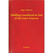 Diddling Considered as One of the Exact Sciences (eBook)