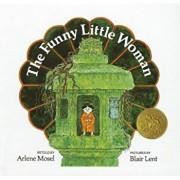 The Funny Little Woman, Hardcover/Arlene Mosel