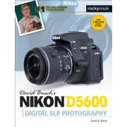 David Busch's Nikon D5600 Guide to Digital Slr Photography, Paperback