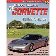 High-Performance C5 Corvette Builder's Guide, Paperback/Walt Thurn