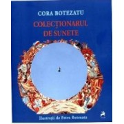 Colectionarul de sunete - Cora Botezatu