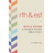 Ruth & Esther: A Double-Edged Bible Study, Paperback