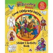 The Beginner's Bible Come Celebrate Easter Sticker and Activity Book, Paperback