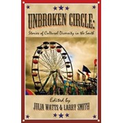 Unbroken Circle: Stories of Cultural Diversity in the South, Paperback/Chris Offutt