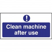Nisbets Clean machine after use Sign