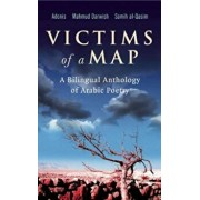 Victims of a Map: A Bilingual Anthology of Arabic Poetry, Paperback/Adonis