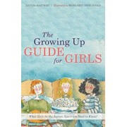 The Growing Up Guide for Girls: What Girls on the Autism Spectrum Need to Know!, Hardcover/Davida Hartman