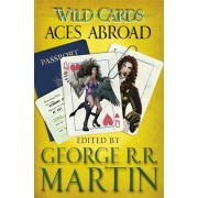 Wild Cards: Aces Abroad, Paperback/George R. R. Martin