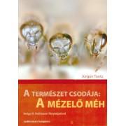 A természet csodája: A mézelő méh könyv
