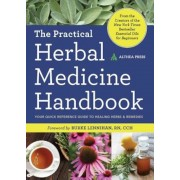 Practical Herbal Medicine Handbook: Your Quick Reference Guide to Healing Herbs & Remedies, Paperback