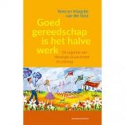 Goed gereedschap is het halve werk - Margriet van der Kooi en Kees van der Kooi