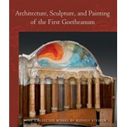 Architecture, Sculpture, and Painting of the First Goetheanum (Steiner Dr Rudolf)(Paperback) (9781621482048)