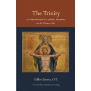 The Trinity: An Introduction to Catholic Doctrine on the Triune God, Paperback
