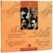 Isaac Albeniz Manuel de Falla Enrique Granados Joaquin Rodrigo. Mari compozitori vol. 25