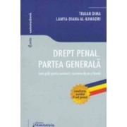 Drept Penal. Partea Generala. Teste Grila Pentru Seminarii Examene De An Si Licenta - Traian Dima
