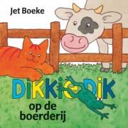 Dikkie Dik op de boerderij - J. Boeke
