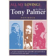 All My Loving: The Films of Tony Palmer [DVD]
