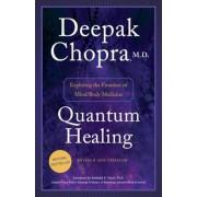 Quantum Healing: Exploring the Frontiers of Mind/Body Medicine, Paperback