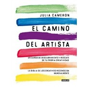 El Camino del Artista / The Artist's Way, Paperback/Julia Cameron