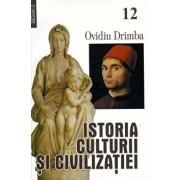 Istoria culturii si civilizatiei, Vol. XII-XIII/Ovidiu Drimba