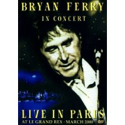 Bryan Ferry - Live in Paris (0724349246690) (1 DVD)