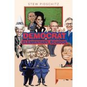 Democrat Elementary School, Paperback