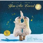 You are Loved Collection by Nancy Tillman