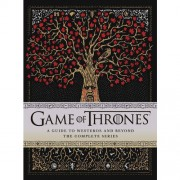Game of Thrones: A Guide to Westeros and Beyond: The Complete Series - Myles McNutt