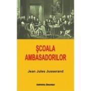 Scoala Ambasadorilor - Jean Jules Jusserand