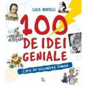 100 de idei geniale care au schimbat lumea