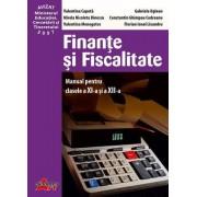 Finante si Fiscalitate. Manual pentru clasele a XI-a si a XII-a