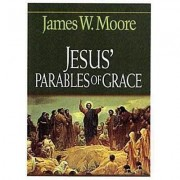 Jesus' Parables of Grace