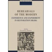 Rehearsals of the modern. Experience and esperiment in restoration drama ISBN:9788820753764