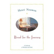 Bread for the Journey: A Daybook of Wisdom and Faith, Paperback
