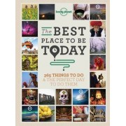 The Best Place to be Today by Lonely Planet