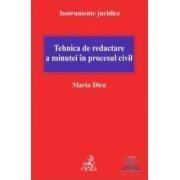Tehnica de redactare a minutei in procesul civil - Maria Dicu