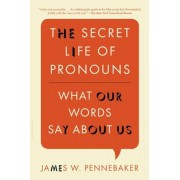 The Secret Life of Pronouns: What Our Words Say about Us, Paperback