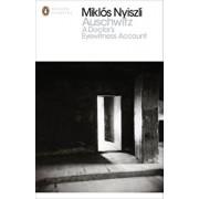 Auschwitz: A Doctor's Eyewitness Account/Miklos Nyiszli