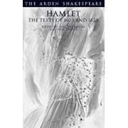 Hamlet: The Texts of 1603 and 1623: Third Series, Paperback/William Shakespeare